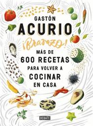 Bravazo Gaston Acurio 1 U