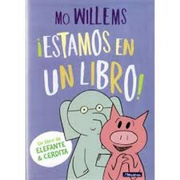 Estamos en un Libro Mo Willems 1 U