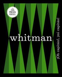 Oh Capitan Mi Capitan Walt Whitman 1 U