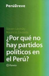 Por Que no Hay Partidos Politicos en el Peru? 1 U