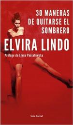 30 Maneras de Quitarse el Sombrero Elvira Lindo 1 U