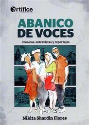 Abanico de Voces Cronicas Entrevistas y Reportajes 1 U