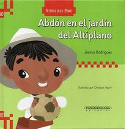 Abdon en El Jardin Del Altiplano Rodriguez Jessica