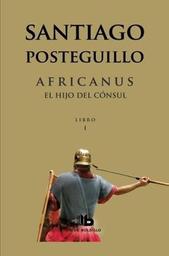Africanus el Hijo Del Consul Santiago Poateguillo 1 U