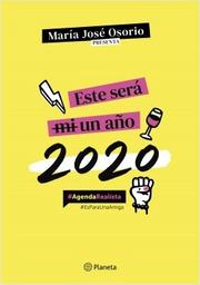 Agenda 2020 Este Sera mi Año Maria Jose Osorio 1 U