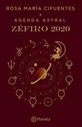 Agenda Astral Zefiro 2020 Rosa M Cifuentes 1 U