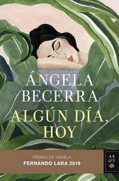 Algun Dia Hoy Angela Becerra 1 U