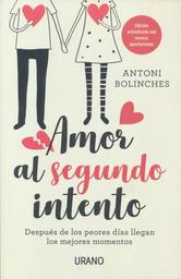 Amor al Segundo Intento Antoni Bolinches 1 U