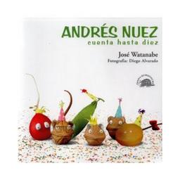 Andres Nuez Cuenta Hasta Diez Jose Watanabe