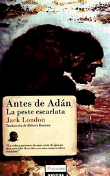 Antes de Adan la Peste Escarlata Jack London 1 U