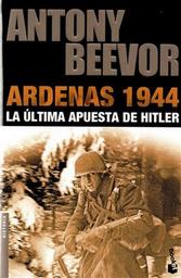 Ardenas 1944 Beevor Antony 1 U