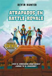 Atrapados en Battle Royale Devin Hunter 1 U