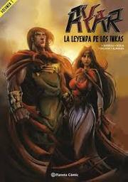 Ayar La Leyenda De Los Incas Volumen 1 Oscar Barriga 1 U