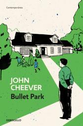 Bullet Park John Cheever 1 U