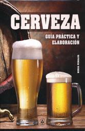 Cerveza Guia Practica y Elaboracion Nuria Penalva 1 U