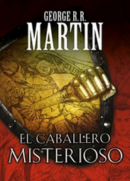 Comic El Caballero Misterioso George R R Martin 1 U