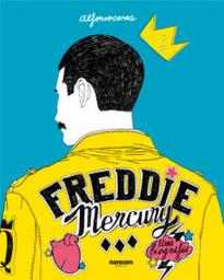 Comic Freddie Mercury Una Biografia Alfonso Casas 1 U