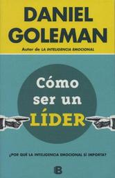 Como Ser un Lider Daniel Goleman 1 U