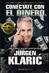 Conectate Con el Dinero Jurgen Klaric 1 U