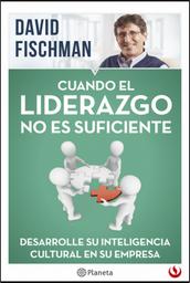 Cuando El Liderazgo No Es Suficiente David Fischman 1 U