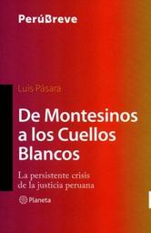 De Montesinos a Los Cuellos Blancos Pasara Luis 1 U