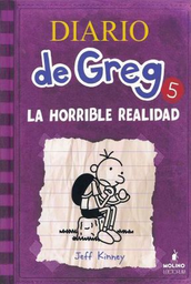 Diario De Greg 5 La Horrible Realidad Jeff Kinney 1 U