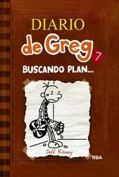 Diario de Greg 7 Buscando Plan Jeff Kinney 1 U