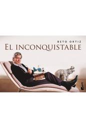 El Inconquistable Ortiz Beto 1 U