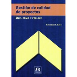 Gestion de Calidad de Proyectos Kenneth H Rose 1 U