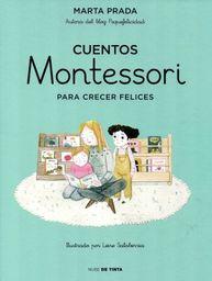 Cuentos Montesori Para Crecer Felices
