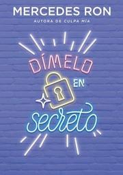 Dímelo en Secreto - Mercedes Ron
